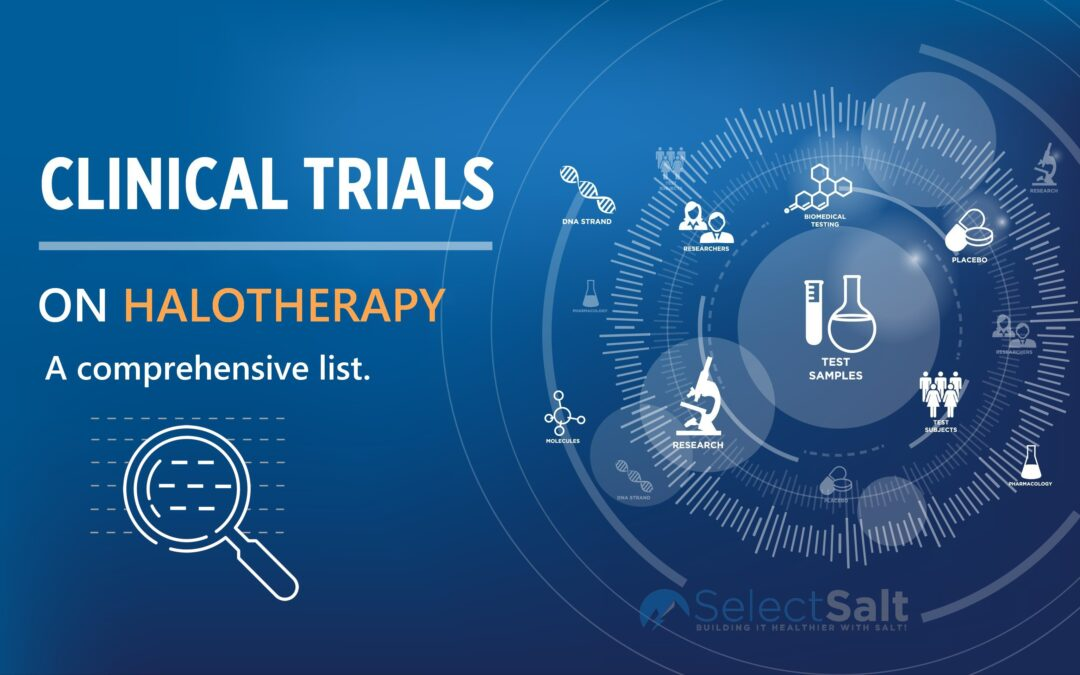 Clinical Trials Proving the Efficacy of Salt Therapy